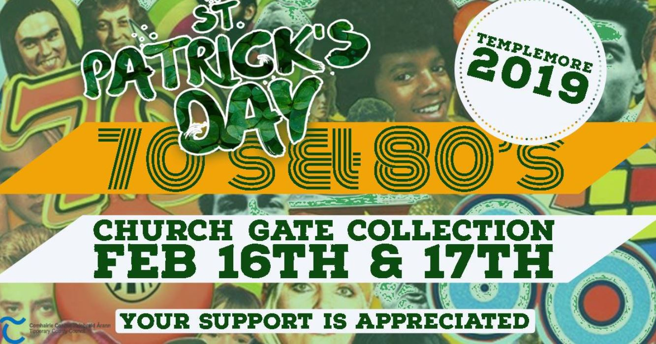 €2000 in Prize money for the best entry's in Templemores St Patrick's Day parade. with our great Theme the 70's & 80's